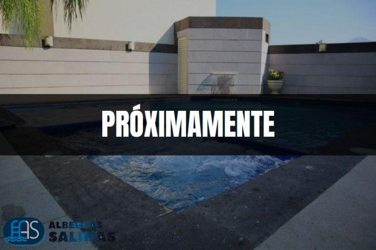 Hidromasajes Albercas Salinas Monterrey Nuevo León Próximamente